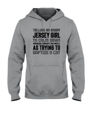 TELLING AN ANGRY JERSEY GIRL Hooded Sweatshirt thumbnail