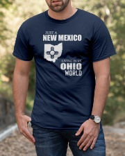JUST A NEW MEXICO GUY LIVING IN OHIO WORLD Classic T-Shirt apparel-classic-tshirt-lifestyle-front-53