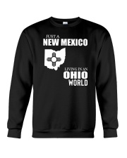 JUST A NEW MEXICO GUY LIVING IN OHIO WORLD Crewneck Sweatshirt thumbnail