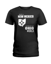 JUST A NEW MEXICO GUY LIVING IN OHIO WORLD Ladies T-Shirt thumbnail