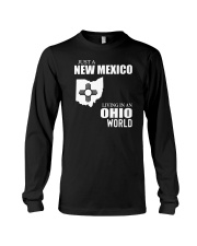 JUST A NEW MEXICO GUY LIVING IN OHIO WORLD Long Sleeve Tee thumbnail