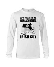 IRISH GUY LIFE TOOK TO MASSACHUSETTS Long Sleeve Tee thumbnail