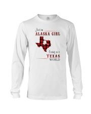 ALASKA GIRL LIVING IN TEXAS WORLD Long Sleeve Tee thumbnail