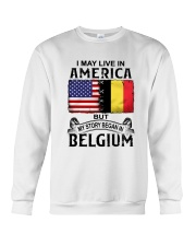 LIVE IN AMERICA BEGAN IN BELGIUM Crewneck Sweatshirt thumbnail