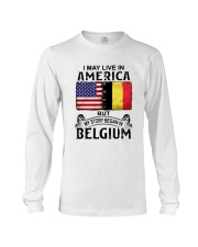 LIVE IN AMERICA BEGAN IN BELGIUM Long Sleeve Tee thumbnail