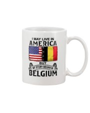 LIVE IN AMERICA BEGAN IN BELGIUM Mug thumbnail