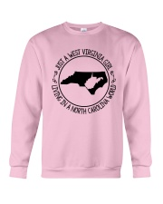 WEST VIRGINIA GIRL LIVING IN NORTH CAROLINA WORLD Crewneck Sweatshirt thumbnail
