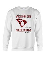 MICHIGAN GIRL LIVING IN SOUTH CAROLINA WORLD Crewneck Sweatshirt thumbnail