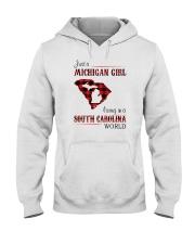 MICHIGAN GIRL LIVING IN SOUTH CAROLINA WORLD Hooded Sweatshirt thumbnail
