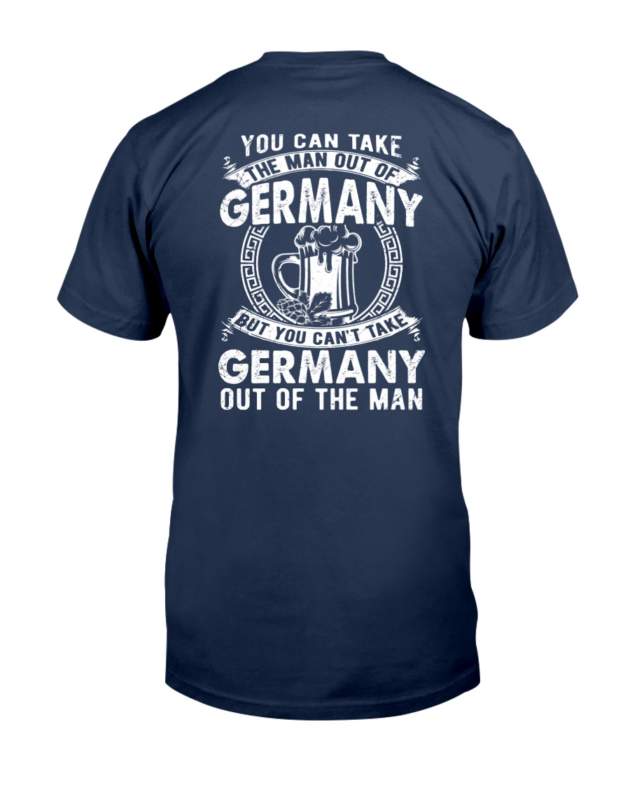 GERMANY YOU CAN'T TAKE OUT OF THE MAN Classic T-Shirt