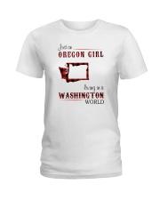 OREGON GIRL LIVING IN WASHINGTON WORLD Ladies T-Shirt thumbnail