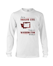 OREGON GIRL LIVING IN WASHINGTON WORLD Long Sleeve Tee thumbnail