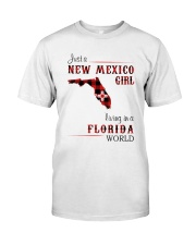 NEW MEXICO GIRL LIVING IN FLORIDA WORLD Classic T-Shirt front
