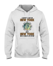 NEW YORK WILL ALWAYS LIVE IN ME Hooded Sweatshirt thumbnail