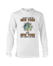 NEW YORK WILL ALWAYS LIVE IN ME Long Sleeve Tee thumbnail