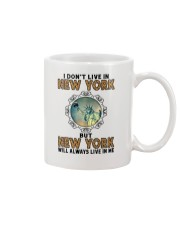 NEW YORK WILL ALWAYS LIVE IN ME Mug thumbnail