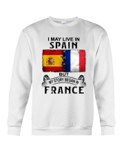 LIVE IN SPAIN BEGAN IN FRANCE Crewneck Sweatshirt thumbnail