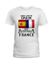 LIVE IN SPAIN BEGAN IN FRANCE Ladies T-Shirt thumbnail