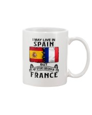 LIVE IN SPAIN BEGAN IN FRANCE Mug thumbnail