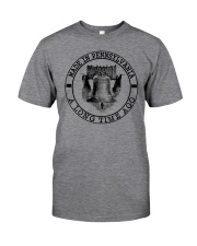 MADE IN PENNSYLVANIA A LONG TIME AGO Classic T-Shirt front