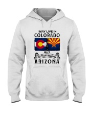 LIVE IN COLORADO BEGAN IN ARIZONA Hooded Sweatshirt thumbnail