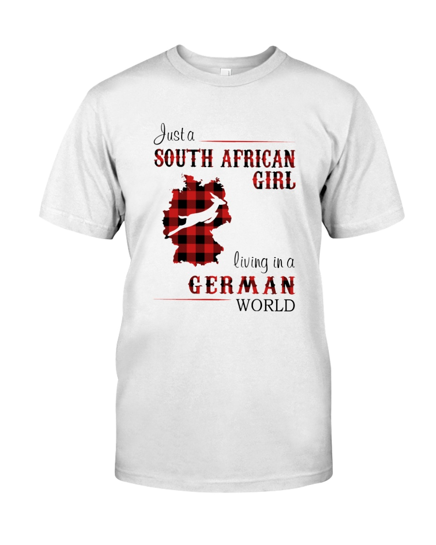 SOUTH AFRICAN GIRL LIVING IN GERMAN WORLD Classic T-Shirt