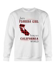 FLORIDA GIRL LIVING IN CALIFORNIA WORLD Crewneck Sweatshirt thumbnail