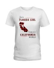 FLORIDA GIRL LIVING IN CALIFORNIA WORLD Ladies T-Shirt thumbnail
