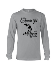JUST A WISCONSIN GIRL IN A MICHIGAN WORLD Long Sleeve Tee thumbnail