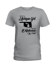 JUST A MICHIGAN GIRL IN AN OKLAHOMA WORLD Ladies T-Shirt front