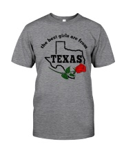 THE BEST GIRLS ARE FROM TEXAS Classic T-Shirt thumbnail