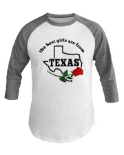 THE BEST GIRLS ARE FROM TEXAS Baseball Tee thumbnail