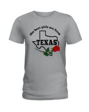 THE BEST GIRLS ARE FROM TEXAS Ladies T-Shirt front