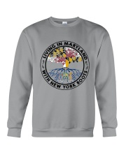 LIVING IN MARYLAND WITH NEW YORK ROOTS Crewneck Sweatshirt thumbnail