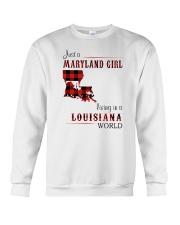 MARYLAND GIRL LIVING IN LOUISIANA WORLD Crewneck Sweatshirt thumbnail