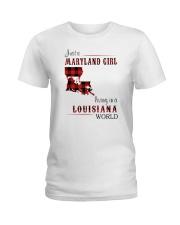 MARYLAND GIRL LIVING IN LOUISIANA WORLD Ladies T-Shirt thumbnail