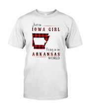 IOWA GIRL LIVING IN ARKANSAS WORLD Classic T-Shirt front