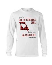 SOUTH CAROLINA GIRL LIVING IN MISSOURI WORLD Long Sleeve Tee thumbnail