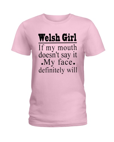 WELSH GIRL IF MY MOUTH DOESN'T SAY IT