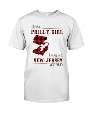 PHILLY GIRL LIVING IN NEW JERSEY WORLD Classic T-Shirt front