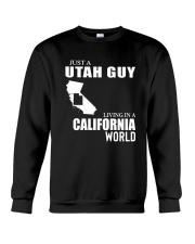 JUST A UTAH GUY LIVING IN CALIFORNIA WORLD Crewneck Sweatshirt thumbnail