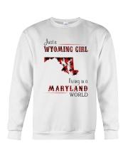 WYOMING GIRL LIVING IN MARYLAND WORLD Crewneck Sweatshirt thumbnail