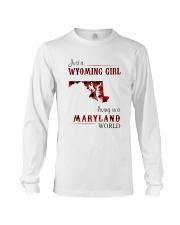 WYOMING GIRL LIVING IN MARYLAND WORLD Long Sleeve Tee thumbnail