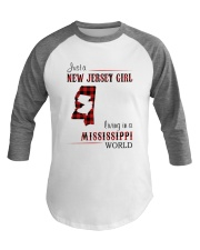 JERSEY GIRL LIVING IN MISSISSIPPI WORLD Baseball Tee thumbnail
