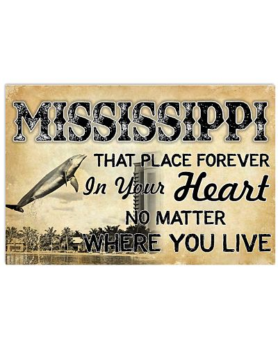 MISSISSIPPI THAT PLACE FOREVER IN YOUR HEART