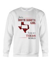 SOUTH DAKOTA GIRL LIVING IN TEXAS WORLD Crewneck Sweatshirt thumbnail