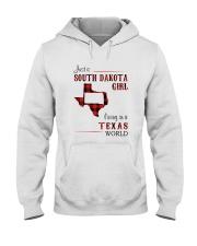 SOUTH DAKOTA GIRL LIVING IN TEXAS WORLD Hooded Sweatshirt thumbnail