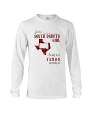 SOUTH DAKOTA GIRL LIVING IN TEXAS WORLD Long Sleeve Tee thumbnail