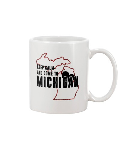 KEEP CALM AND COME TO MICHIGAN
