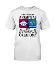 LIVE IN ARKANSAS BEGAN IN OKLAHOMA Classic T-Shirt tile